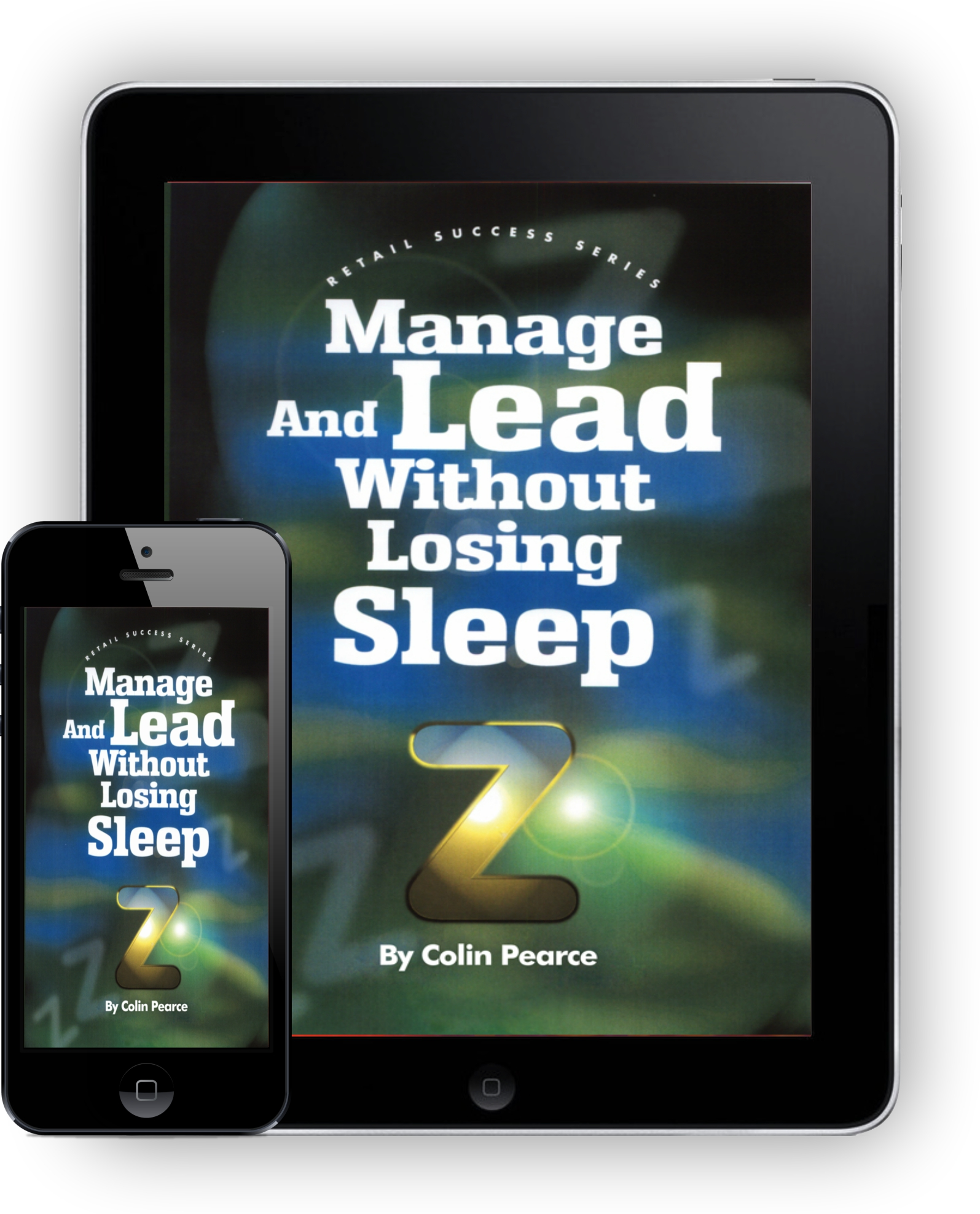 Manage And Lead Without Losing Sleep